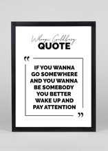 Load image into Gallery viewer, Whoopi Goldberg Quote - Wall Art