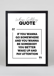 Whoopi Goldberg Quote - Wall Art