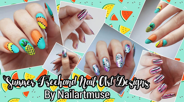 Summer Nail Art Designs Free-handed by Nailartmuse!
