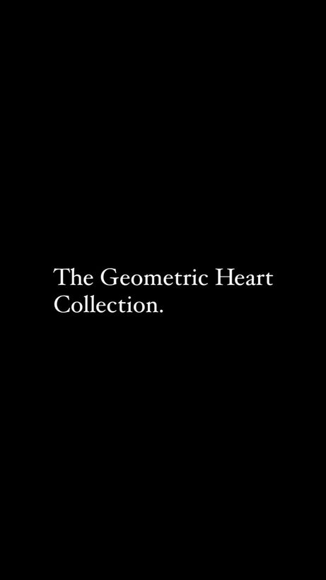 The Geometric Heart Collection