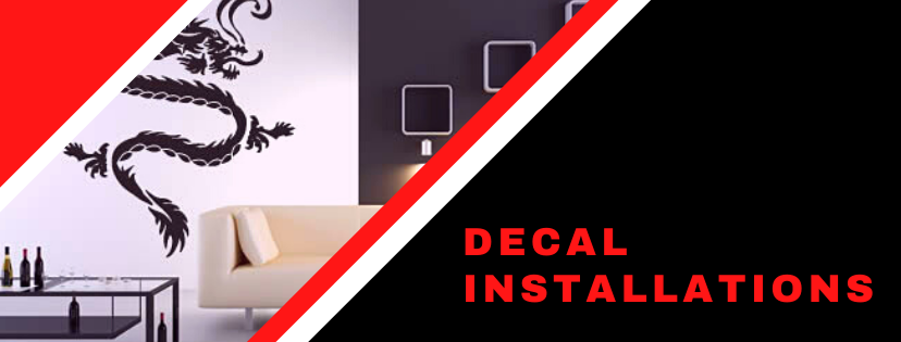 DECAL INSTALLATIONS
