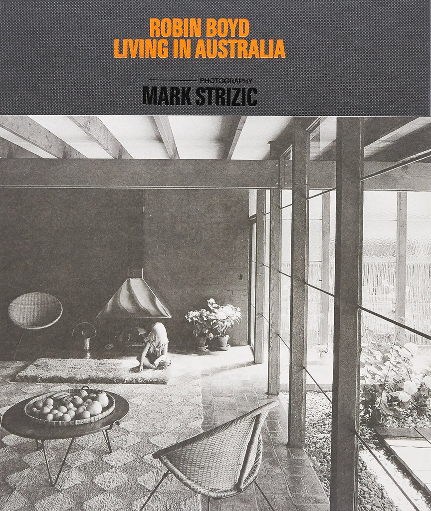 Robin Boyd - Living in Australia
