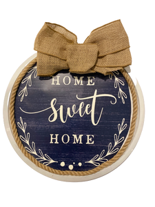 """Home Sweet Home"" Welcome Sign"