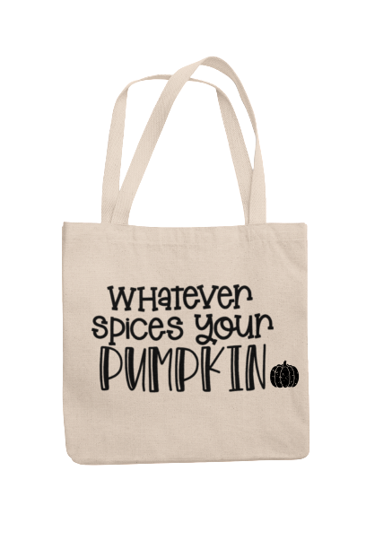 Whatever Spices Your Pumpkin Tote