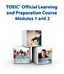 TOEIC® Official Learning and Preparation Course - Modules 1 & 2
