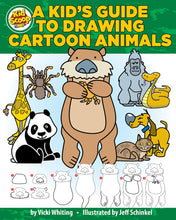 Load image into Gallery viewer, A Kids' Guide to Drawing Cartoon Animals