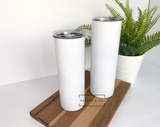 20oz or 30oz STRAIGHT White SUBLIMATION Skinny Tumblers