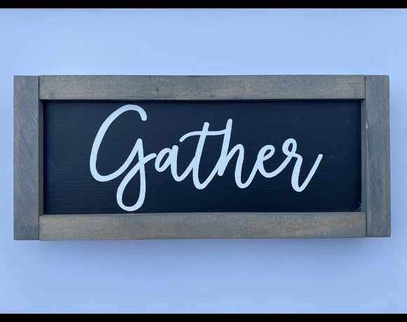 "Gather is 11.5"" x 5"" Mini Wood Sign"