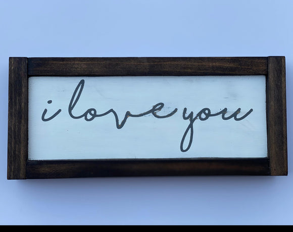 "I love you quote 11.5"" x 5"" Mini Wood Sign"