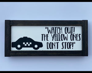 "Buddy the Elf taxi quote 11.5"" x 5"" Mini Wood Sign"