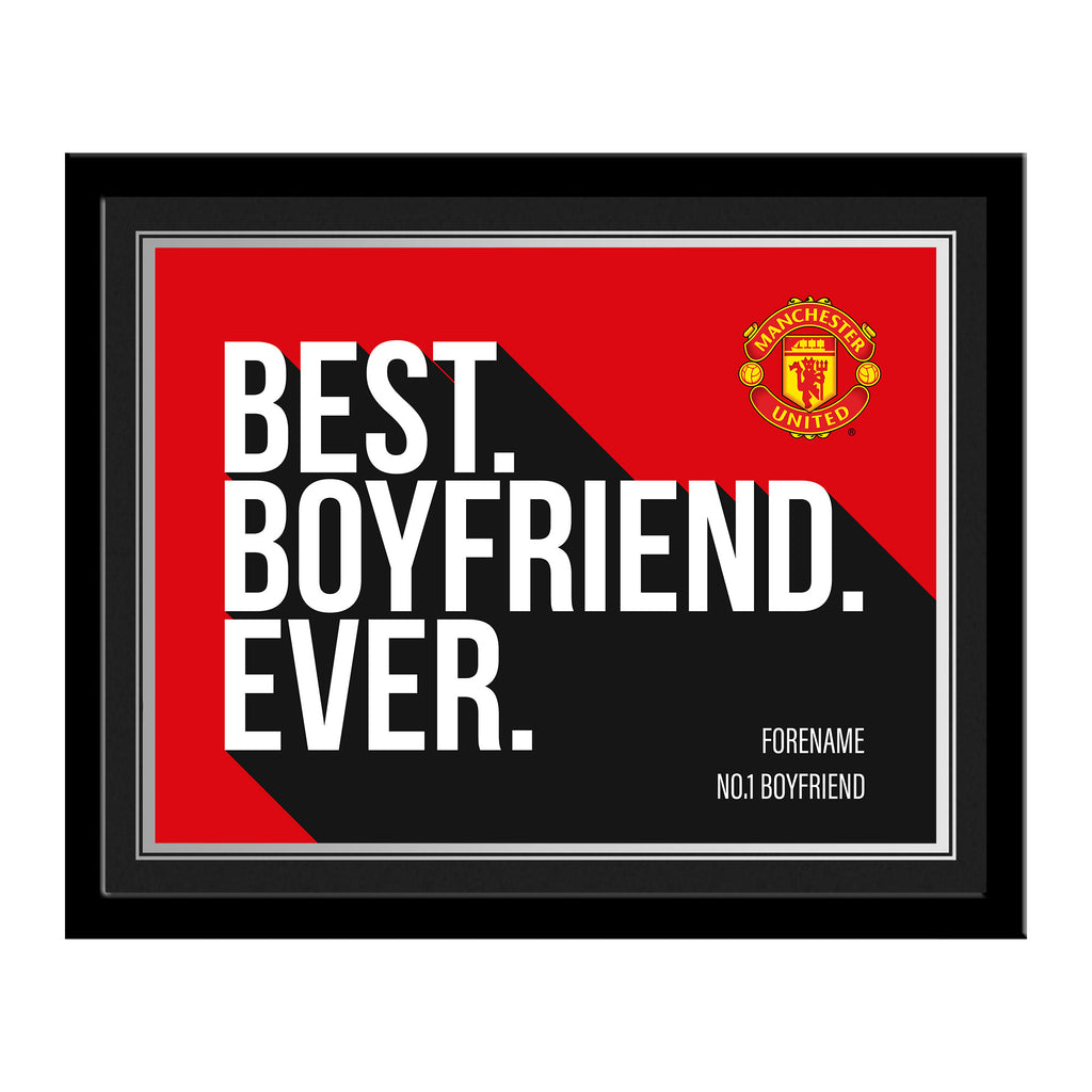 Manchester United FC Best Boyfriend Ever 10 x 8 Photo Framed