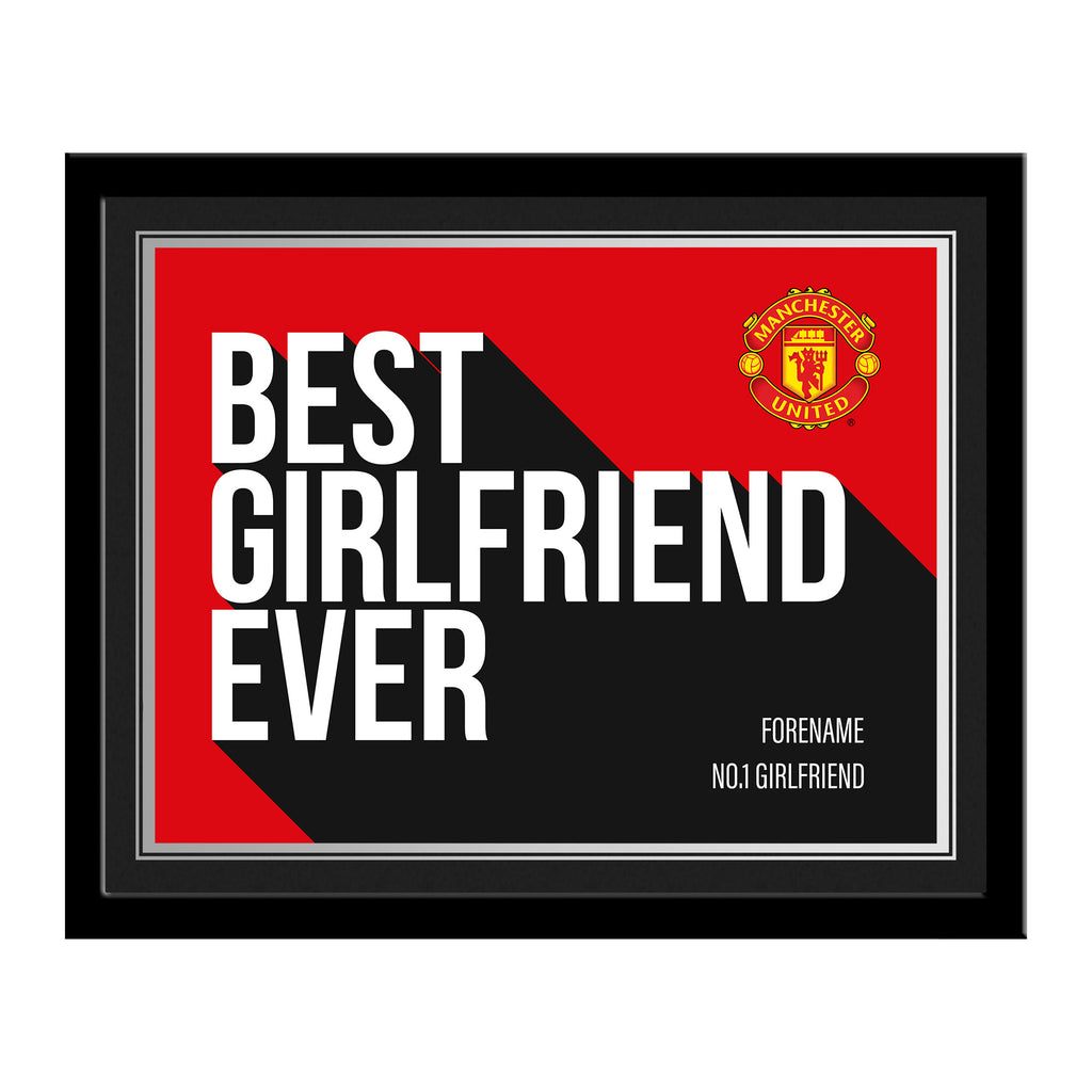 Manchester United FC Best Girlfriend Ever 10 x 8 Photo Framed