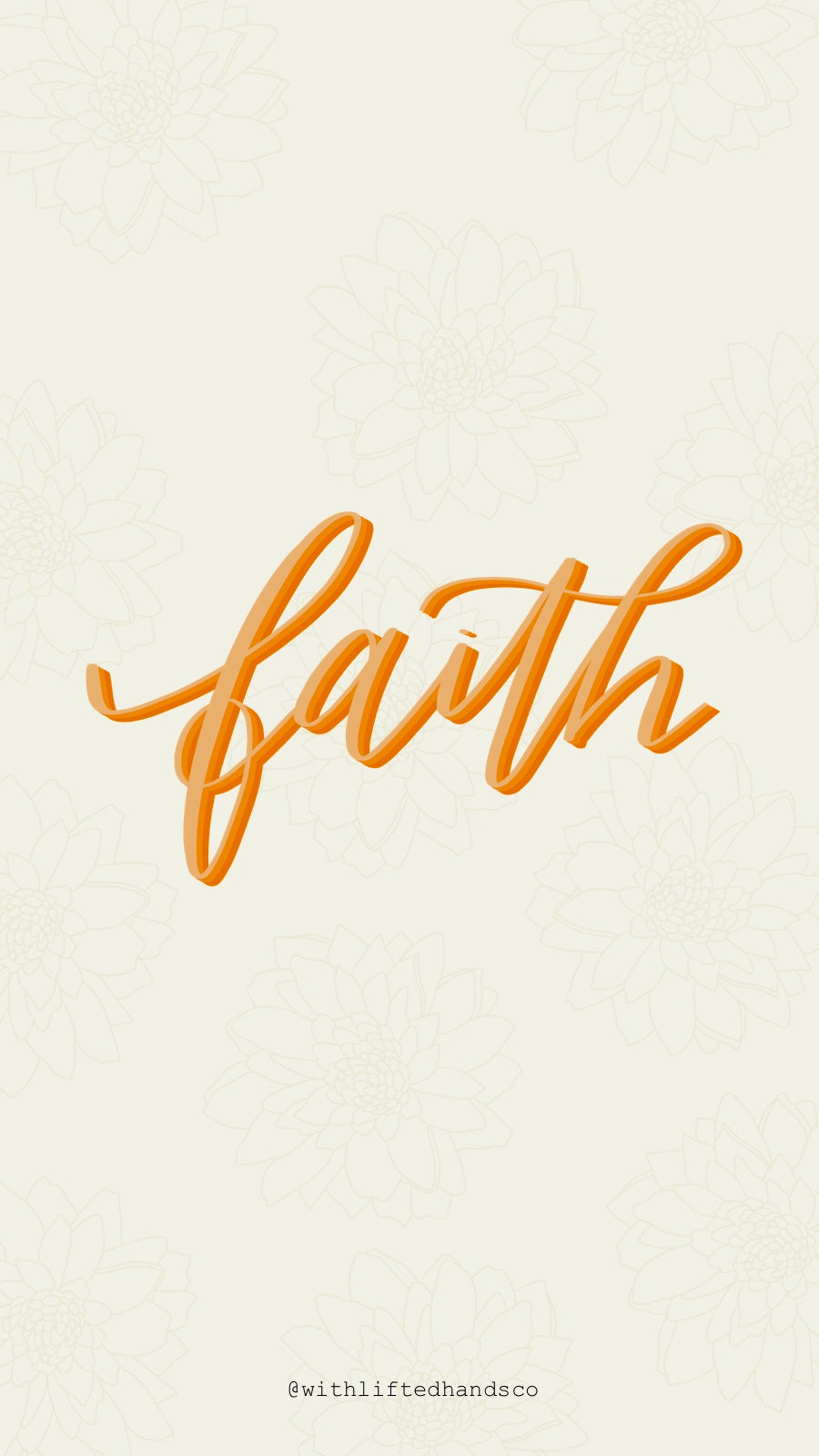 Faith phone wallpapers by with lifted hands co