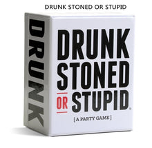 Load image into Gallery viewer, DRUNK STONED OR STUPID A Party Game / Expansion #1