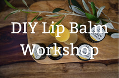 DIY Lip Balm Workshop