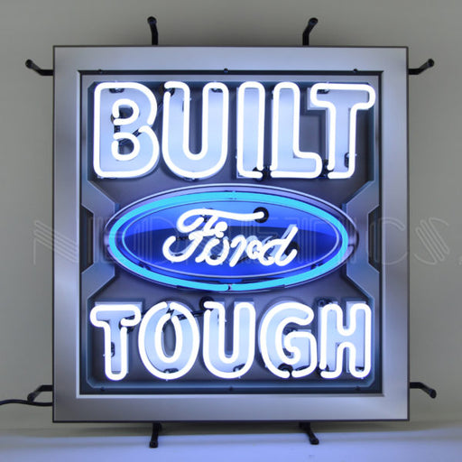 Ford Built Ford Tough Neon Sign with Backing | Man Cave Authority | 5FRBFT