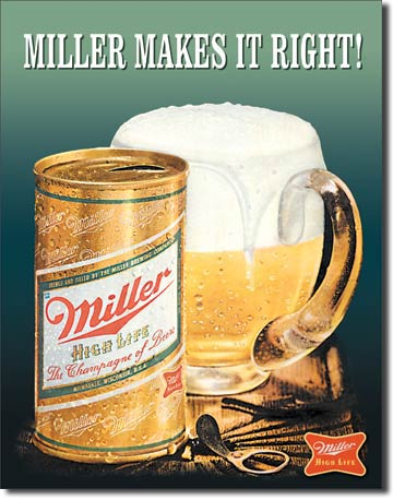 Miller Makes it Right Tin Sign | Man Cave Authority | 1017