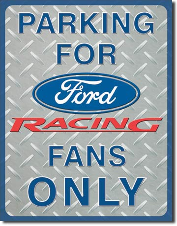 Ford Racing Parking Tin Sign | Man Cave Authority | 1062