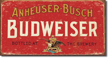 Budweiser Weathered Tin Sign | Man Cave Authority | 1283