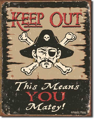 Keep Out Matey Tin Sign | Man Cave Authority | 1289