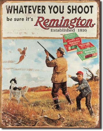 Remington Whatever You Shoot Tin Sign | Man Cave Authority | 1412