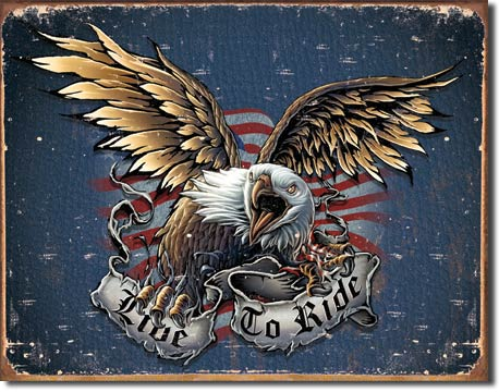 Live to Ride Eagle Tin Sign | Man Cave Authority | 1441