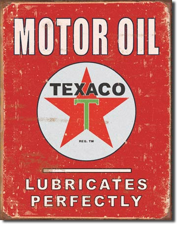 Texaco Lubricates Perfectly Tin Sign | Man Cave Authority | 1444