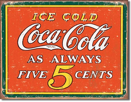 Coke Always Five Cents Tin Sign | Man Cave Authority | 1471