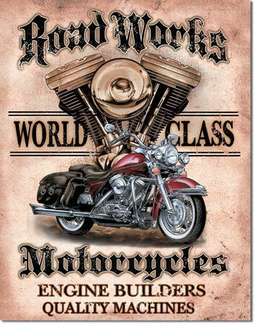 Road Works Motorcycles Tin Sign | Man Cave Authority | 1536