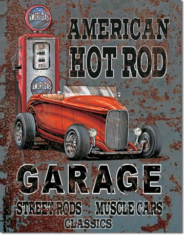 Legends American Hot Rod Tin Sign | Man Cave Authority | 1539