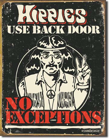 Hippies Use Back Door Tin Sign | Man Cave Authority | 1558
