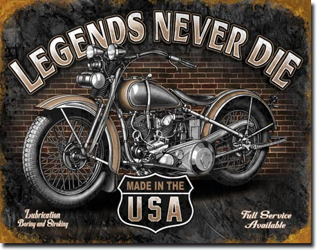 Legends Never Die Tin Sign | Man Cave Authority | 1630