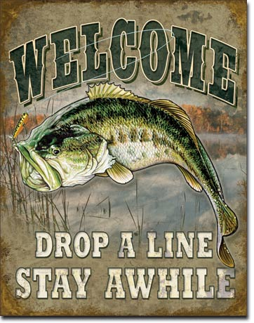 Welcome Bass Fishing Tin Sign | Man Cave Authority | 1669