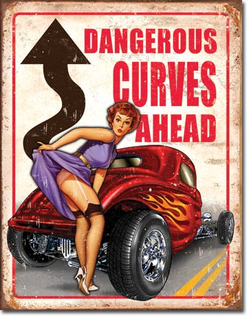 Legends Dangerous Curves Tin Sign | Man Cave Authority | 1670