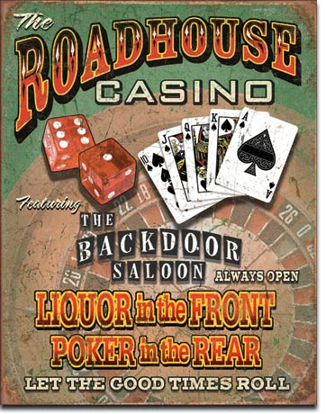 Roadhouse Bar and Casino Tin Sign | Man Cave Authority | 1685