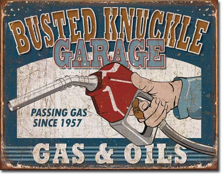 Busted Knuckle Gas and Oils Tin Sign | Man Cave Authority | 1738
