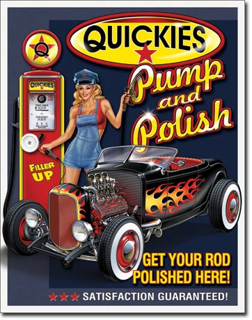 Quickies Pump and Polish Tin Sign | Man Cave Authority | 1746