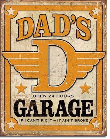 Dad's Garage Tin Sign | Man Cave Authority | 1894