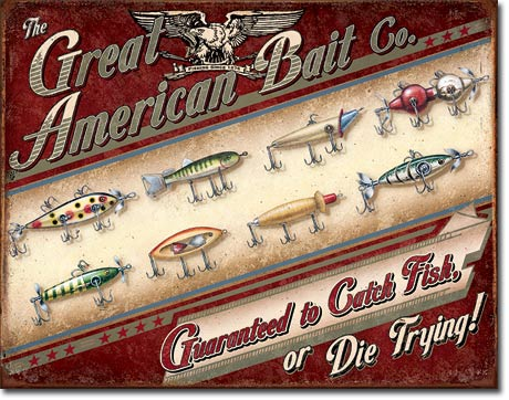 Great American Bait Company Tin Sign | Man Cave Authority | 1910