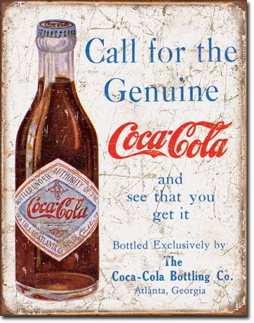 Coke Call for the Genuine Tin Sign | Man Cave Authority | 1918