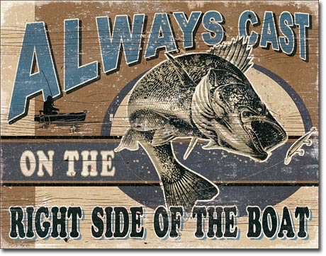 Always Cast on the Right Side Tin Sign | Man Cave Authority | 1936