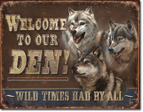 Welcome to our Den Tin Sign | Man Cave Authority | 1984