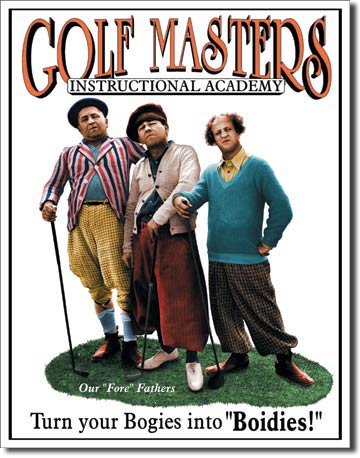 Stooges Golf Master Tin Sign | Man Cave Authority | 696