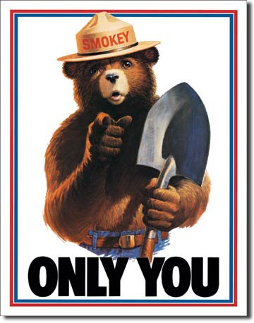"Smokey Bear ""Only You"" Tin Sign 