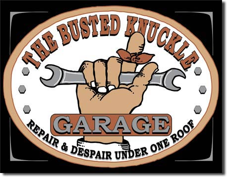Busted Knuckle Garage Hand Tin Sign | Man Cave Authority | 980