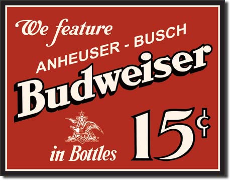 Budweiser 15 Cents Tin Sign | Man Cave Authority | 995