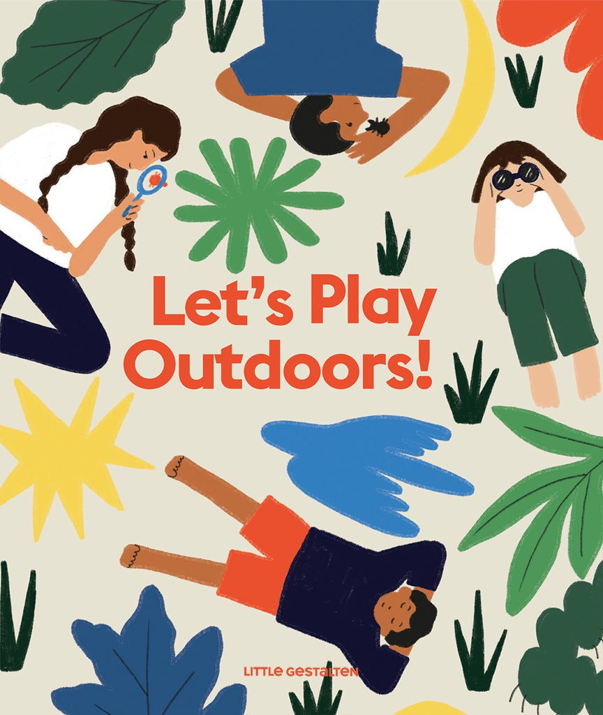Lets Play Outdoors! Exploring Nature for Children