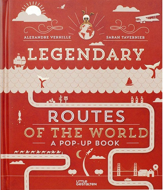 Legendary Routes of the World Pop-Up Book