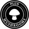 Plus Mushrooms