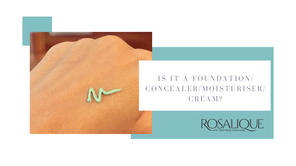 Is Rosalique a foundation, concealer, moisturiser or cream?